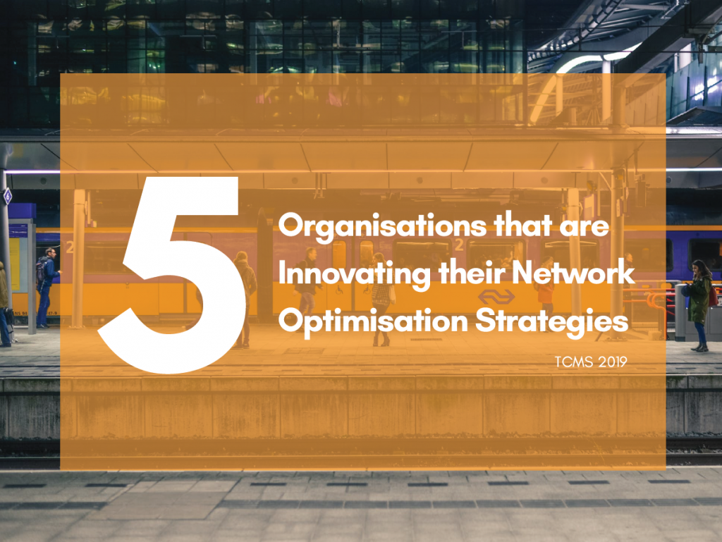 5 Organisations that are Innovating their Network Optimisation Strategies