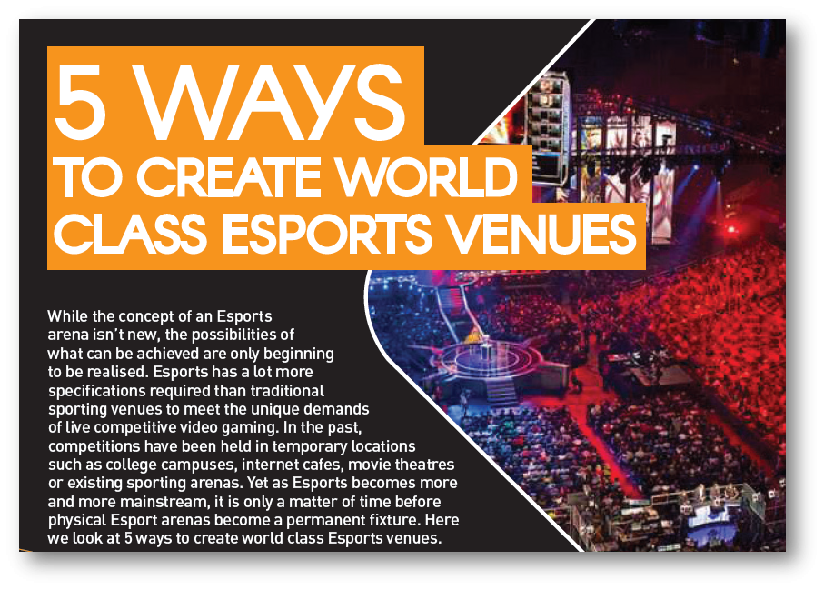 5 Ways to Create World Class Esports Arenas
