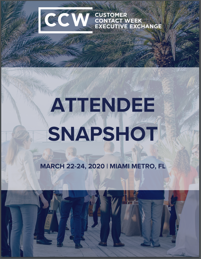 2020 Current Attendee Snapshot | CCW Executive Exchange Miami