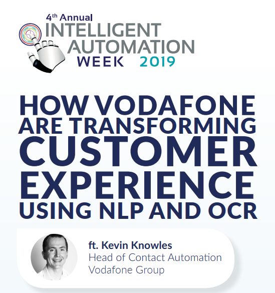 How Vodafone are Transforming Customer Experience using NLP and OCR