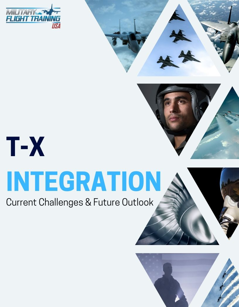 T-X Integration: Current Challenges, Future Outlook and the Next Generation of Fighter Pilot Training
