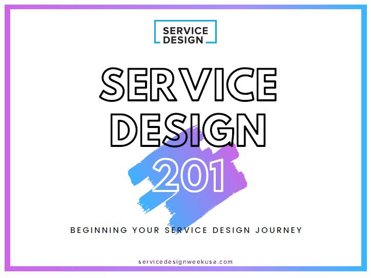 Service Design 201