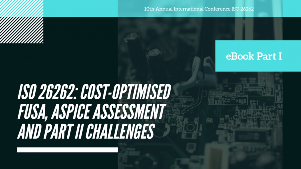 eBook on ISO 26262 - Cost Optimised FuSa, ASPICE Assessment and Part II Challenges