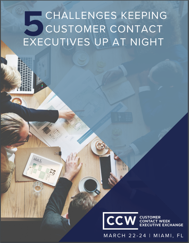 Top 5 Challenges Keeping Customer Contact Executives Up at Night