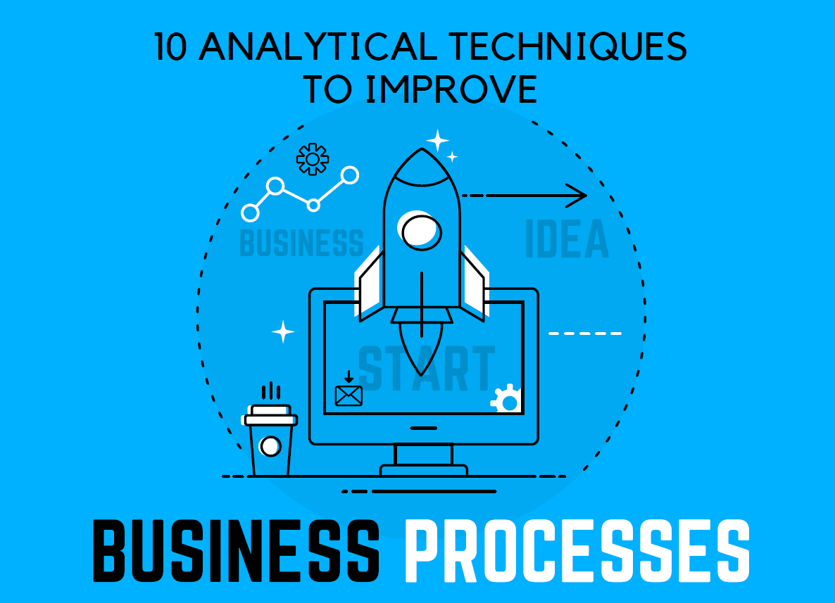 eBook: 10 Analytical Techniques to Improve Business Processes