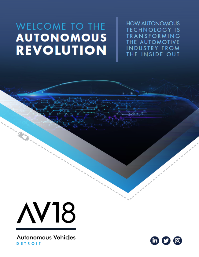 Welcome to the Autonomous Revolution: How Autonomous Technology is Transforming the Automotive Industry from the Inside Out