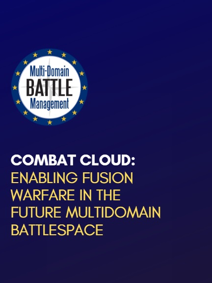 Combat Cloud: Enabling Fusion Warfare in the Multi-Domain Battlespace