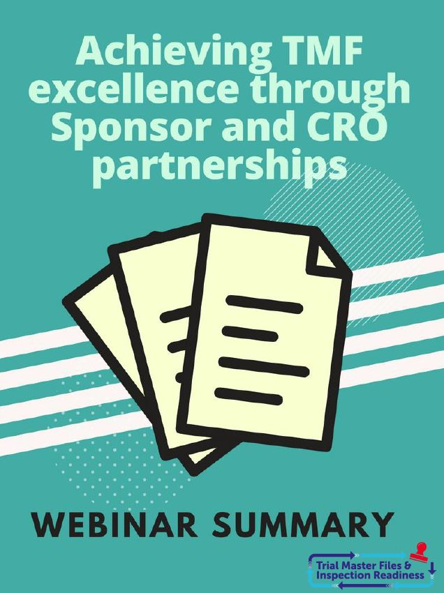 Webinar Summary: Achieving TMF Excellence Through Sponsor and CRO Partnerships