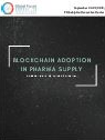 Blockchain Adoption in Pharma Supply