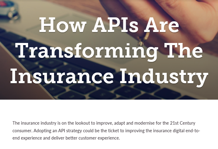 How APIs Are Transforming The Insurance Industry
