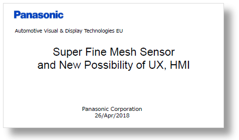 Presentation: Super fine Mesh Sensor and New Possibility of UX, HMI by Panasonic