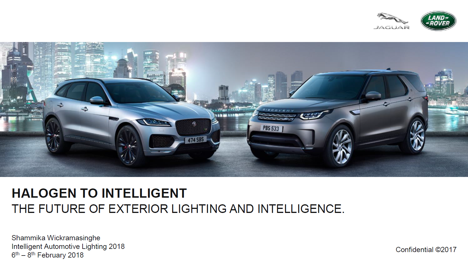 Jaguar Land Rover Presentation: Halogen to Intelligent - The Evolution of Lighting Technology