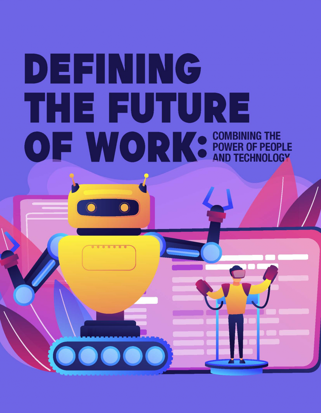 Download the Article - Defining the Future of Work: Combining the Power of People and Technology