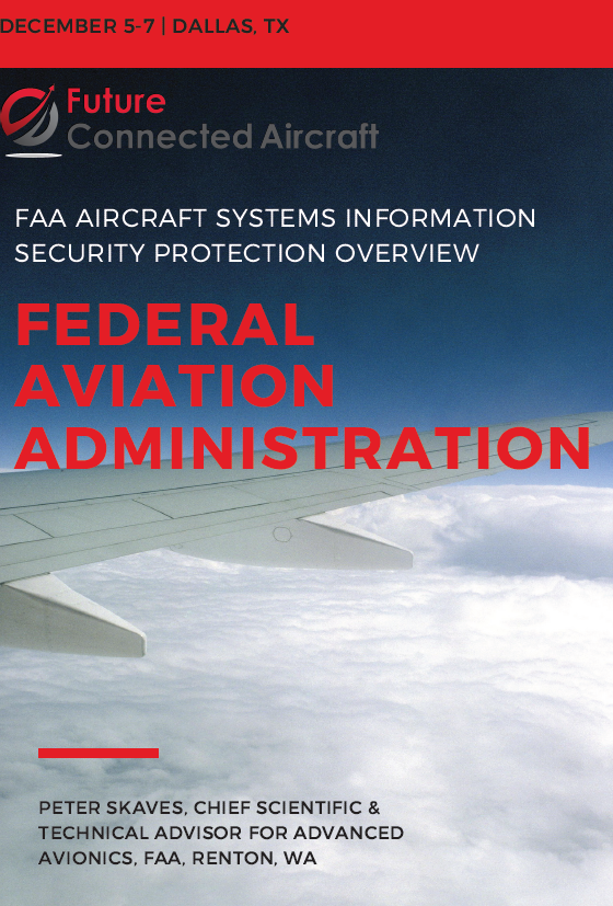 FAA AIRCRAFT SYSTEMS INFORMATION SECURITY PROTECTION OVERVIEW