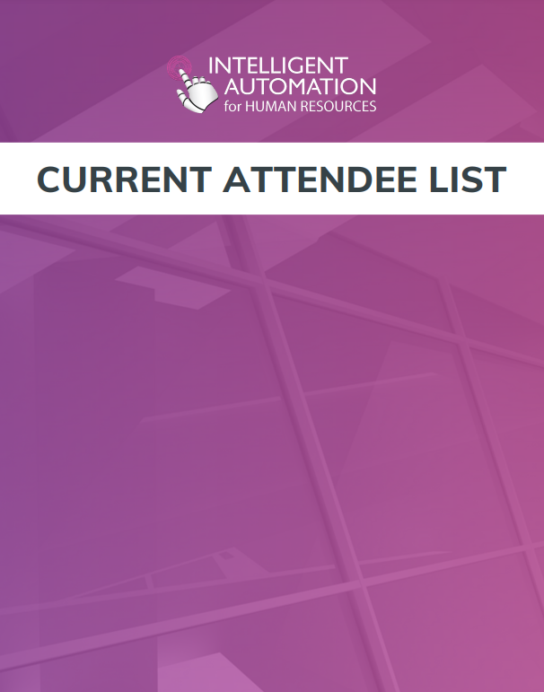 Current Attendee List - Intelligent Automation for HR