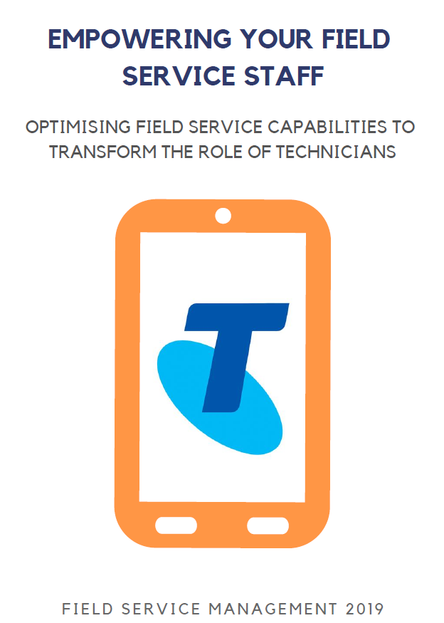 Telstra: Empowering Your Field Service Staff: Optimising Field Service Capabilities to Transform the Role of Technicians