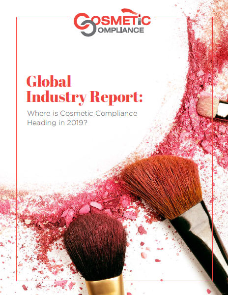 Cosmetic Compliance in 2019: Market Priorities, Challenges, & Opportunities