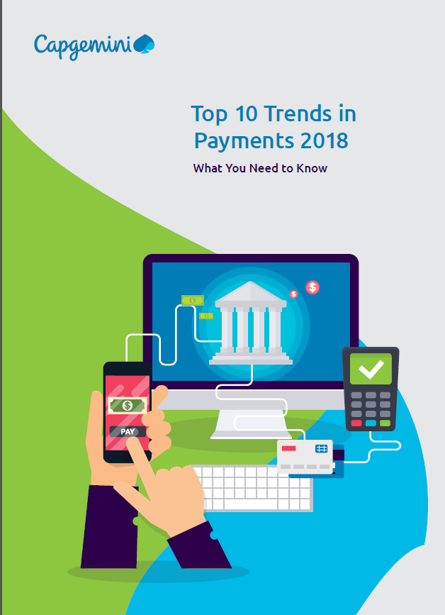 Top 10 Trends in Payments in 2018: What you need to Know