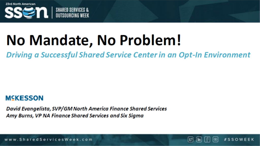 No Mandate, No Problem! Driving Successful Shared Services in an Opt-In Environment
