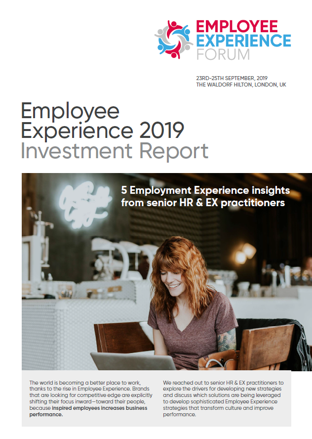 Employee Experience 2019 Investment Report