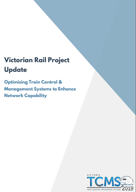 Victorian Rail Project Update: Optimising Train Control & Management Systems to Enhance Network Capability