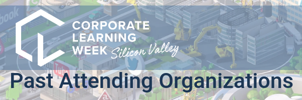 Corporate Learning Week Silicon Valley Past Attending Organizations