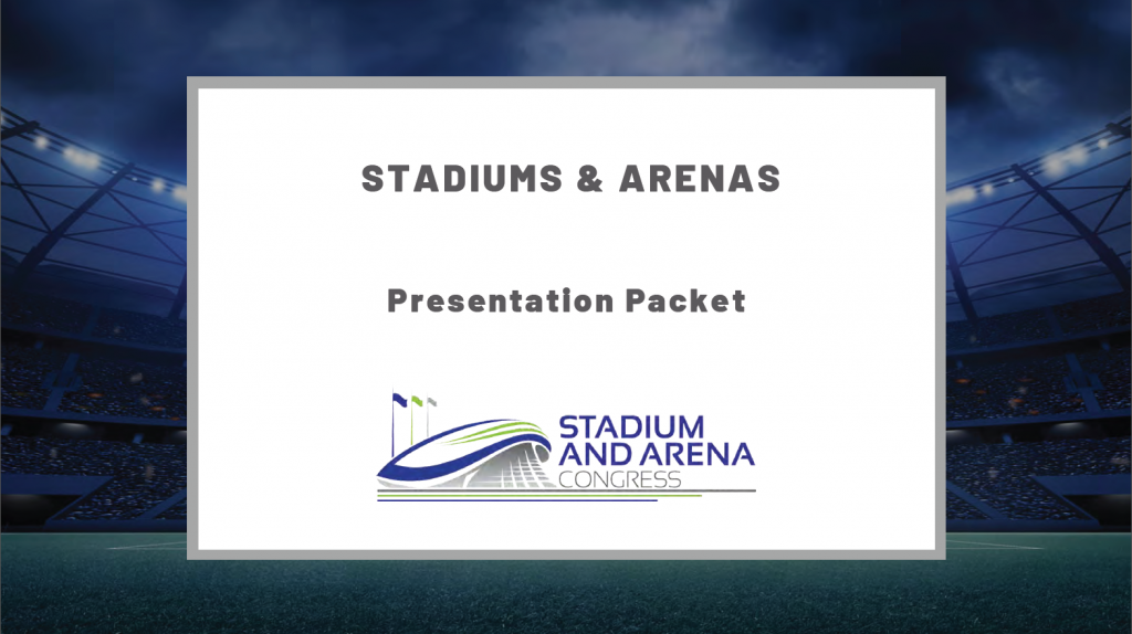 Stadiums & Arenas Past Presentation Packet