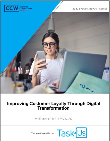 Special Report: Improving Customer Loyalty Through Digital Transformation