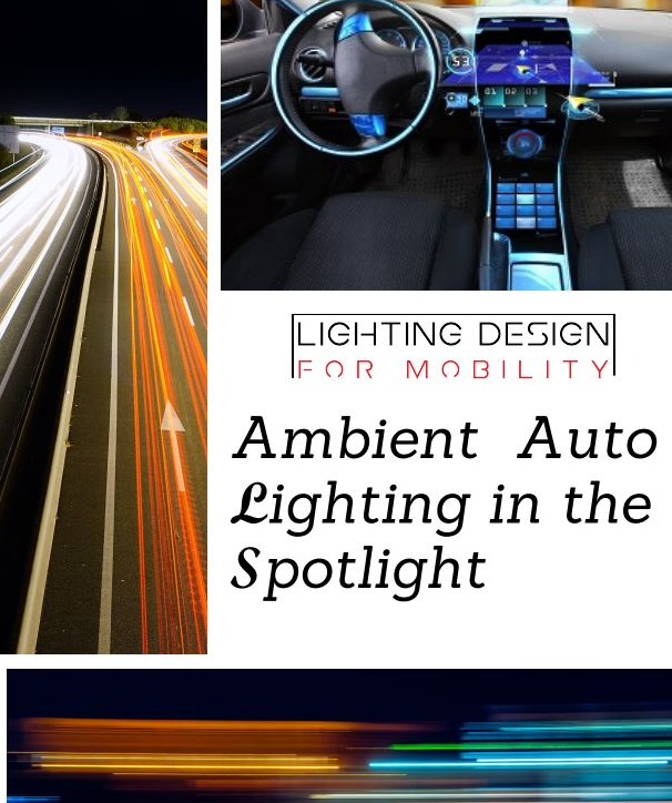 Ambient Auto Lighting in the Spotlight