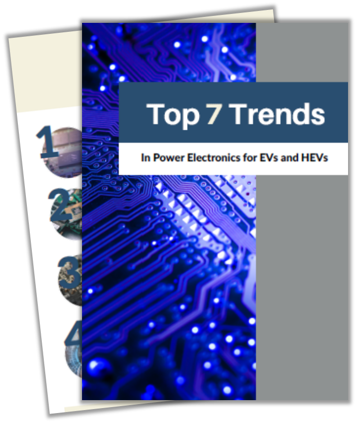 Top 7 Trends in Power Electronics for EVs and HEVs