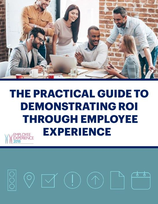 Demonstrating ROI through Employee Experience: A Practical Guide