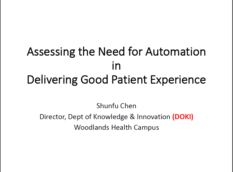Past Presentation 2019 -  Assessing the Need for Automation in Delivering Good Patient Experience
