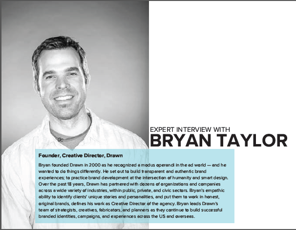Expert Interview Series: Bryan Taylor, Founder, Creative Director, Drawn