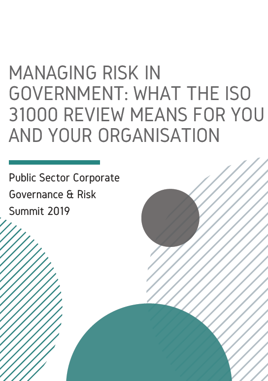 Managing Risk in Government: What the ISO 31000 Review Means for You and Your Organisation