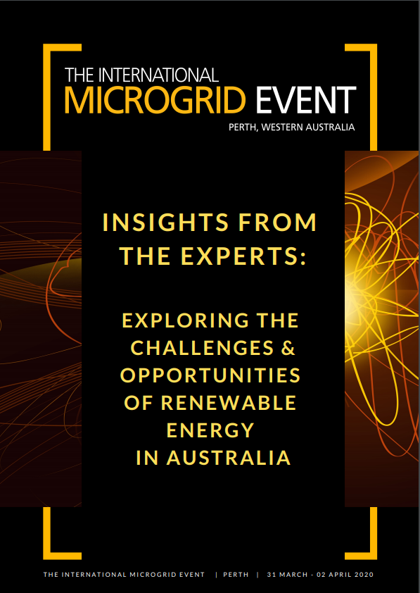 INSIGHTS FROM THE EXPERTS: Exploring the Challenges & Opportunities of Renewable Energy in Australia - NERA, ATCO Gas Australia, International Microgrid Association