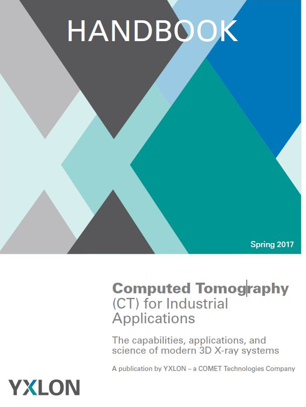 Handbook to Computed Tomography (CT) for Industrial Applications