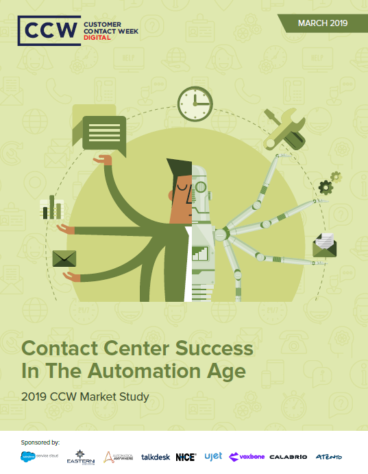 CCW Market Study: Contact Center Success In The Automation Age