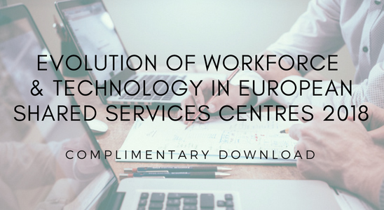 New Report: Evolution of Workforce and Technology in European Shared Services Centres 2018