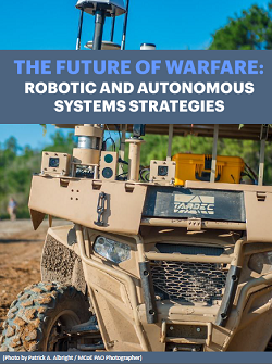The Future Of Warfare: Robotic And Autonomous Systems Strategies