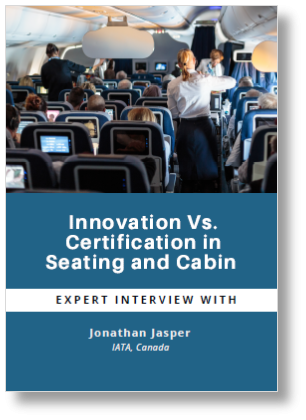 IATA Expert Interview about Innovation Vs. Certification in Seating and Cabin