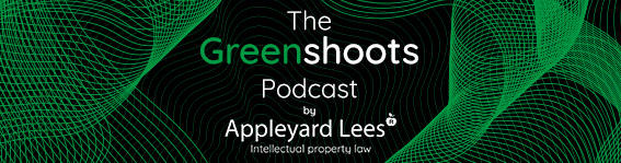 'The Greenshoots Podcast' by Appleyard Lees, Episode 6: Challenges and shifting priorities for in-house inventors and IP teams post-COVID-19 and beyond