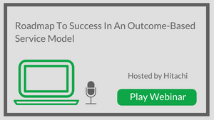 Roadmap To Success In An Outcome-Based Service Model