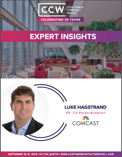 Expert Insights: Luke Hagstrand - VP, CX Personalization at Comcast