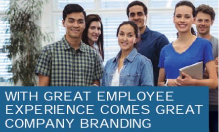With Great Employee Experience Comes Great Company Branding