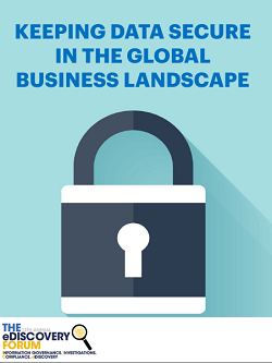 Keeping Data Secure in the Global Business Landscape