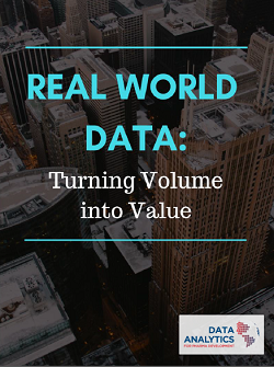 Real World Data: Turning Volume in Value