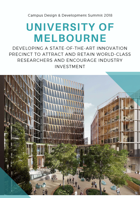 University of Melbourne: Developing a State-of-the-Art Innovation Precinct to Attract and Retain World-Class Researchers and Encourage Industry Investment