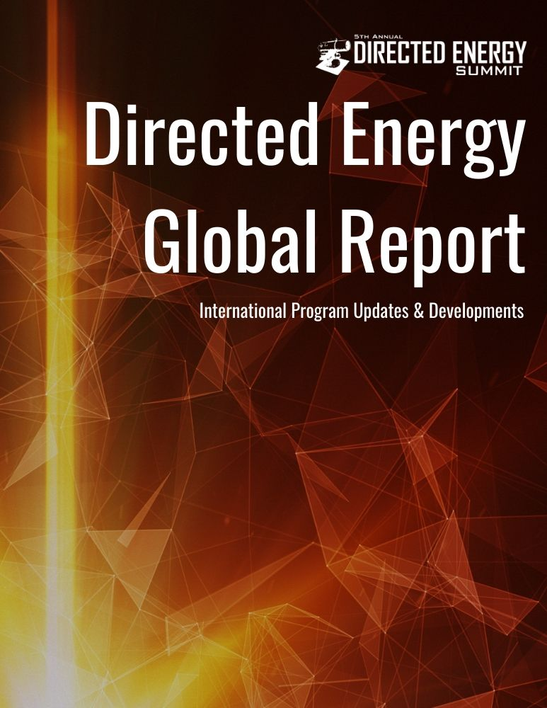 Defence IQ's Directed Energy Global Report: International Program Updates & News Digest