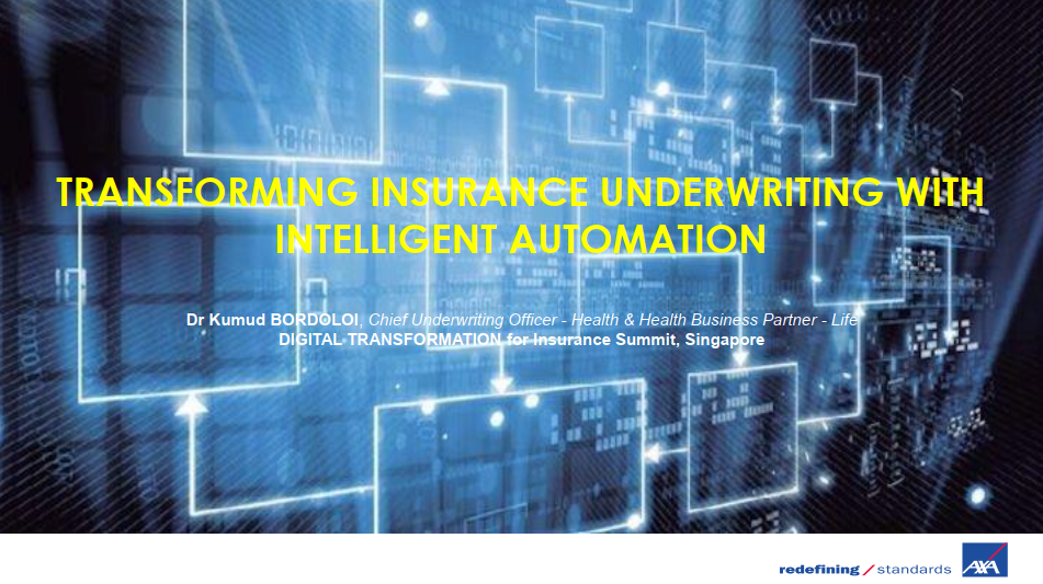[Past speaker presentation] Transforming Insurance Underwriting with Intelligent Automation
