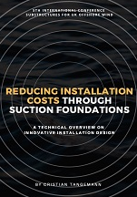 Report on Reducing Installation Costs Through Suction Foundations